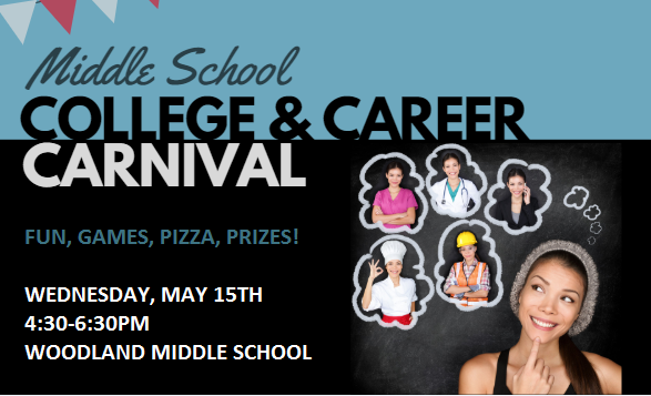 Image that says: College & Career Carnival Wednesday May 15th 4:30-6:30pm