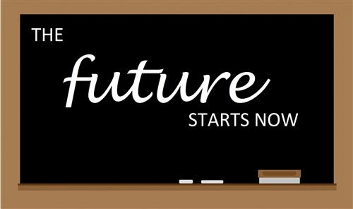 "image of a chalkboard that says ""the future starts now"""