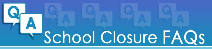 faq school closure