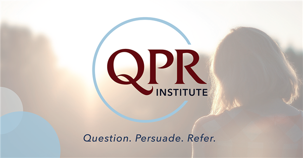QPR stands for questions, persuade, refer and is the CPR of suicide prevention.